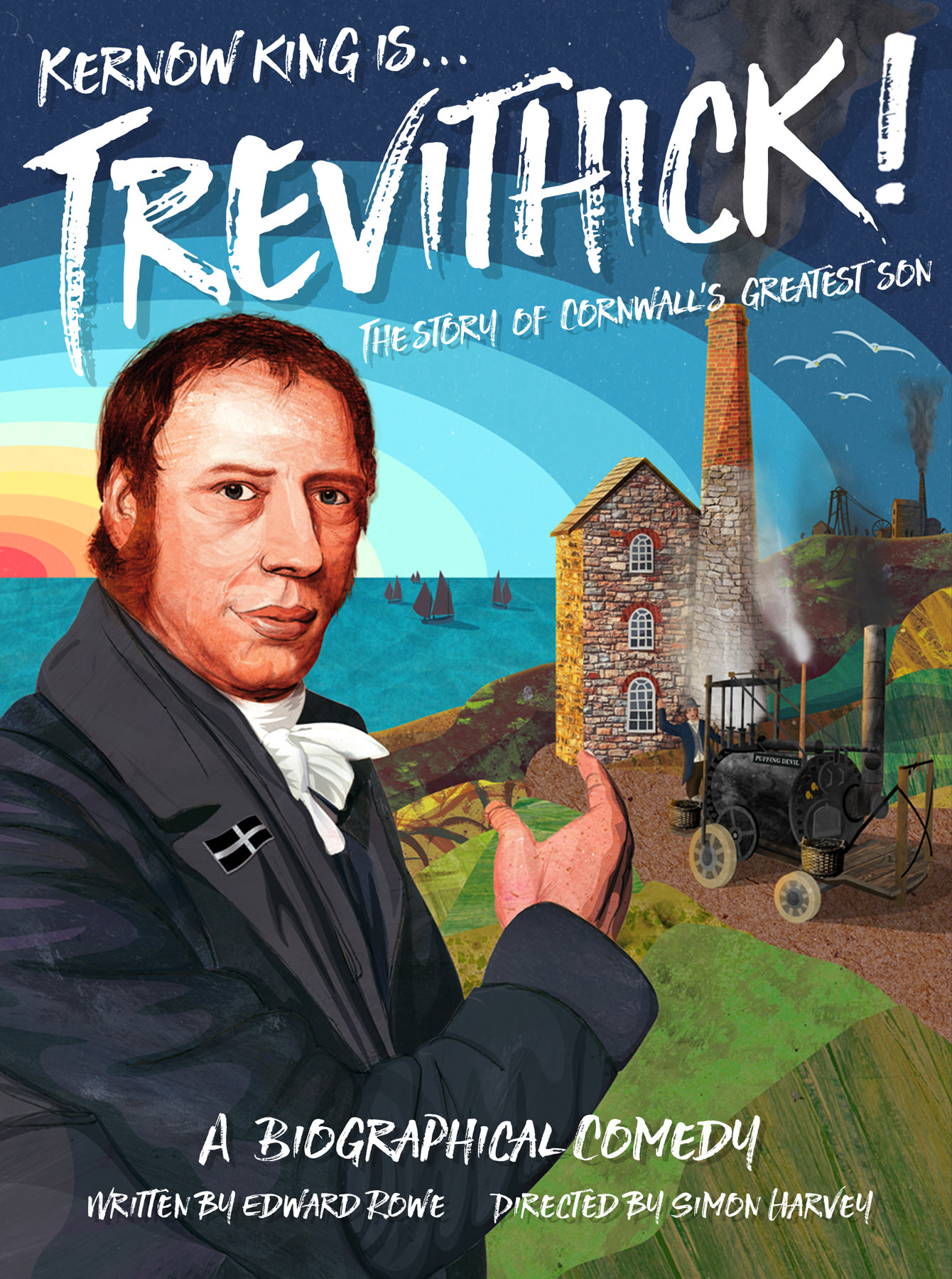 Kernow King is Trevithick! The story of Cornwall's greatest son